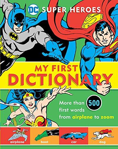 Super Heroes: My First Dictionary: 8 (DC Comics Super Heroes)