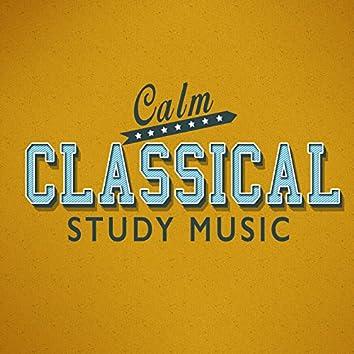 Calm Classical Study Music