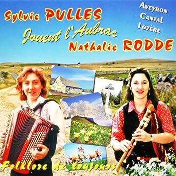 Folklore de toujours: Sylvie Pullès et Nathalie Rodde jouent l'Aubrac