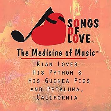 Kian Loves His Python & His Guinea Pigs and Petaluma, California