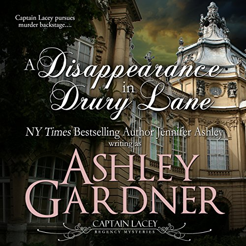 A Disappearance in Drury Lane Audiobook By Ashley Gardner, Jennifer Ashley cover art
