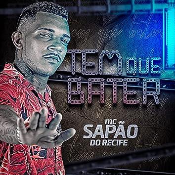 Tem Que Bater (feat. Mc Gw)