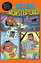 The Missing Monster Card (My First Graphic Novel)