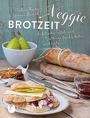 Veggie-Brotzeit: Aufstriche, Salate und Bratlinge für die besten Sandwiches