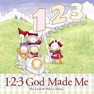 1-2-3 God Made Me (The Land of Milk & Honey)