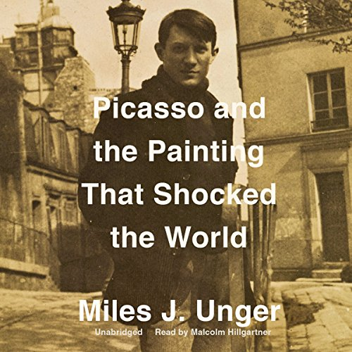 Picasso and the Painting That Shocked the World audiobook cover art