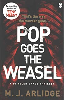 [Pop Goes the Weasel: Di Helen Grace 2] (By: M. J. Arlidge) [published: September, 2014]