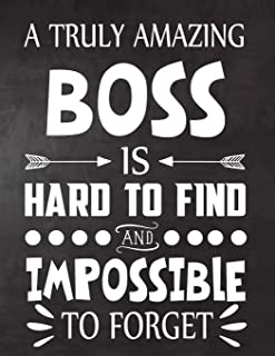 A Truly Amazing Boss  is Hard To Find and Impossible To Forget: Perfect for Notes, Journaling,journal/Notebook,   Gift,original appreciation cool gag gift