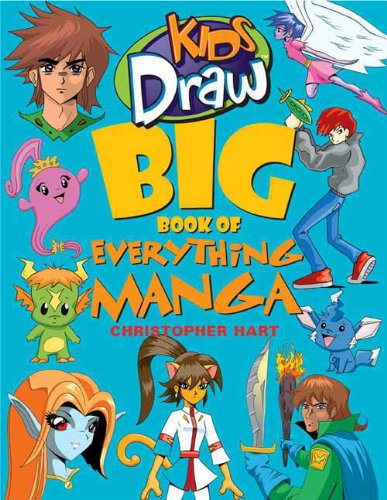 Kids Draw Big Book of Everything Manga (English Edition)