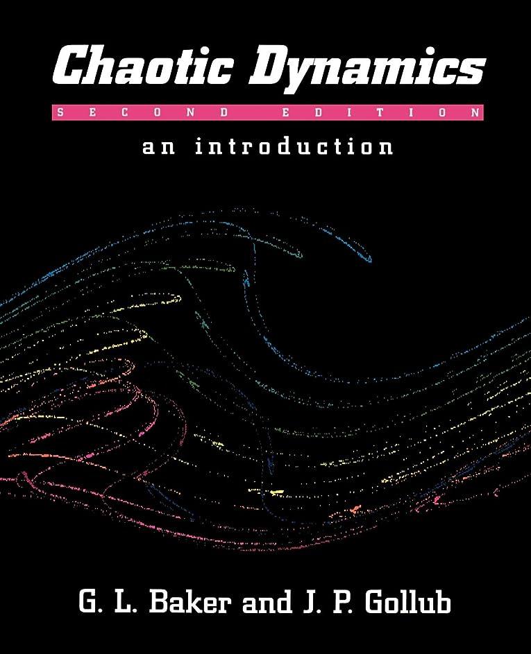 におい安全性納税者Chaotic Dynamics: Introduction 2ed: An Introduction
