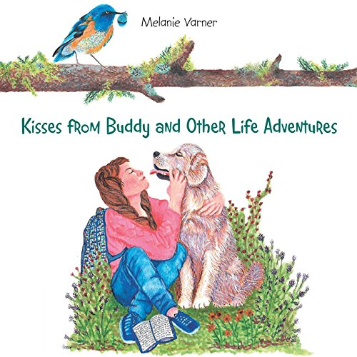 Kisses from Buddy and Other Life Adventures (English Edition)