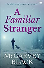 A Familiar Stranger: an emotional drama about the journey to redemption