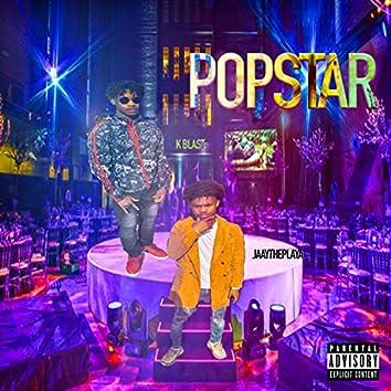 Popstar (feat. K Blast)
