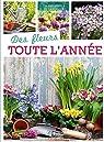 Des fleurs toute l'année par Losange