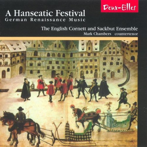 Hanseatic Festival: German Renaissance Music / Various