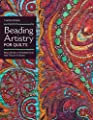 Beading Artistry for Quilts: Basic Stitches & Embellishments Add Texture & Drama