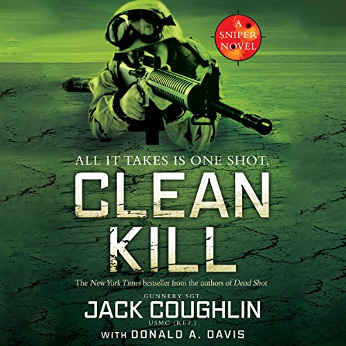Clean Kill: A Sniper Novel, Book 3