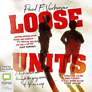 Loose Units                   By:                                                                                                                                 Paul F. Verhoeven                               Narrated by:                                                                                                                                 Paul F. Verhoeven                      Length: 6 hrs and 30 mins     31 ratings     Overall 4.6