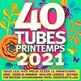 40 Tubes printemps 2021 [Explicit]...