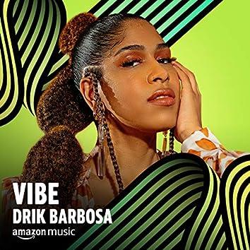 Vibe Drik Barbosa