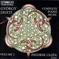 V 2: Complete Piano Music by GYORGY LIGETI (1998-12-02)