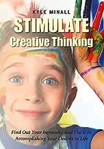 stimulate creative thinking