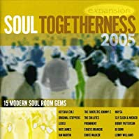 Soul Togetherness 2005 by Various Artists (2005-05-07)