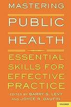 Mastering Public Health: Essential Skills for Effective Practice