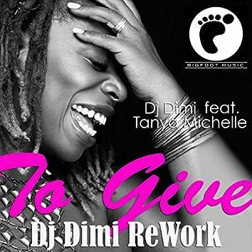 To Give (Dj Dimi Rework)