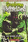 The Wizard of Ooze (Goosebumps Horrorland #17), Volume 17