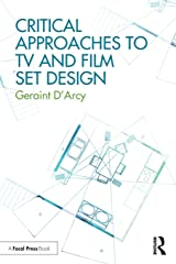 Critical Approaches to TV and Film Set Design ペーパーバック