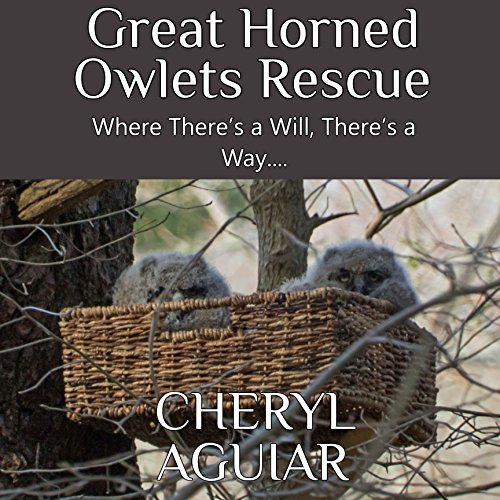 Great Horned Owlets Rescue audiobook cover art