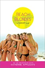 Beach Blondes: June Dreams, July's Promise, August Magic (Summer Book 1)