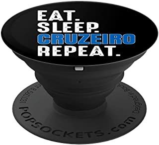Cruzeiro Funny Eat Sleep Repeat Soccer Brazil PopSockets Grip and Stand for Phones and Tablets