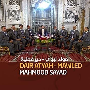 Dair Atyah - Mawled (Quran)