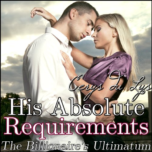 His Absolute Requirements audiobook cover art