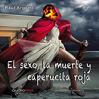 Couverture de El sexo, la muerte y Caperucita Roja [Sex, Death, and Little Red Riding Hood]
