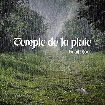 Temple de la pluie: Bruit Blanc, Musique de Relaxation