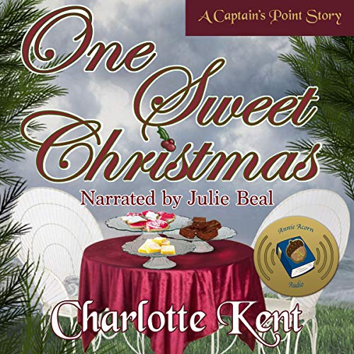 One Sweet Christmas      Captain's Point Stories, Book 52              By:                                                                                                                                 Charlotte Kent                               Narrated by:                                                                                                                                 Julie Beal                      Length: 1 hr and 13 mins     1 rating     Overall 5.0