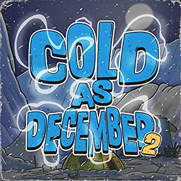 Cold As December 2