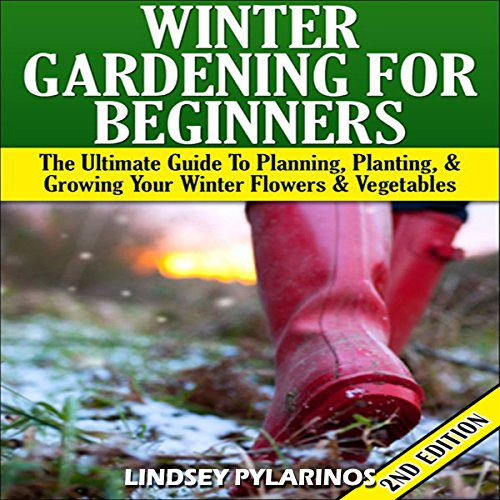 Winter Gardening for Beginners, 2nd Edition audiobook cover art