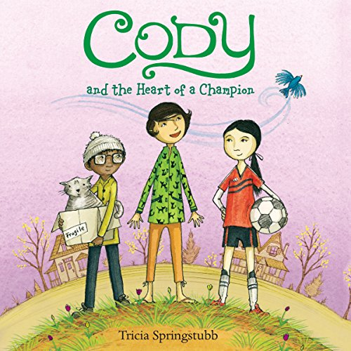 Cody and the Heart of a Champion audiobook cover art