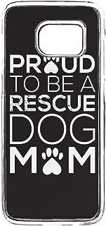Samsung Galaxy S7 Dog Pet Case,Galaxy S7 TPU Bumper Case,Galaxy S7 Proud Rescue Dog Mom Case Love Dog Quotes Anti-Scratch Clear Case for Samsung Galaxy S7