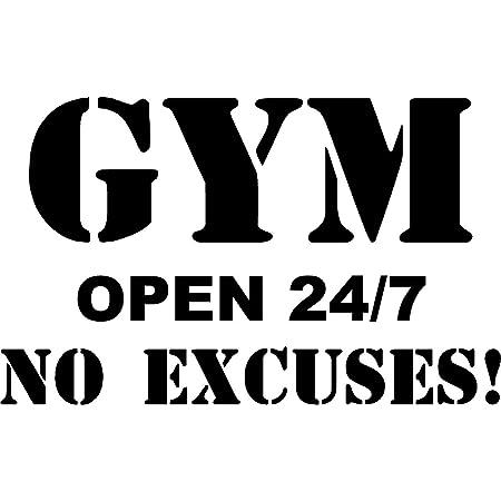 """Gym Open 24/7 No Excuses! - Vinyl Wall/Door Decal (Black, 22""""x14"""")"""