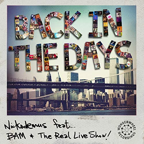 Nickodemus feat. The Real Live Show, Bam feat. The Real Live Show & BAM