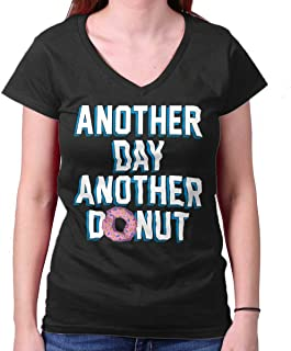 Brisco Brands Another Day Another Donut Funny Sweet Tooth Junior Fit V-Neck T Shirt