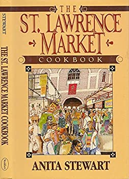 The St. Lawrence Market Cookbook 0773721959 Book Cover