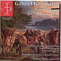 Gabriel Kaczmarek: Msza 1050