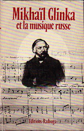 Mikhail glinka et la musique russe