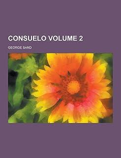Consuelo Volume 2